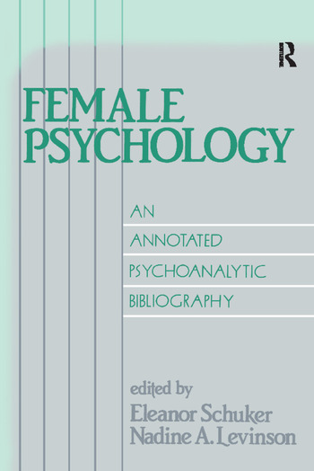 Female Psychology An Annotated Psychoanalytic Bibliography book cover