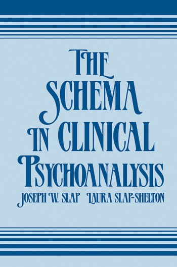The Schema in Clinical Psychoanalysis book cover