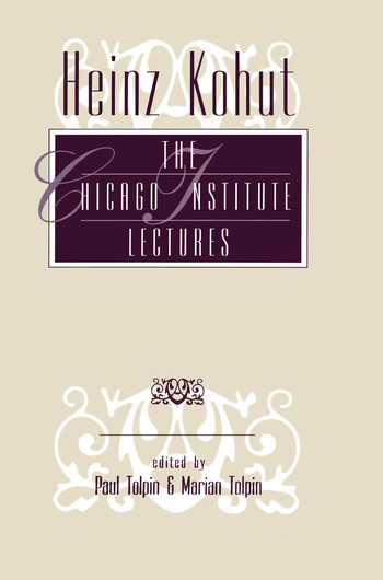Heinz Kohut The Chicago Institute Lectures book cover