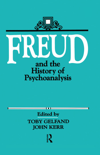 Freud and the History of Psychoanalysis book cover