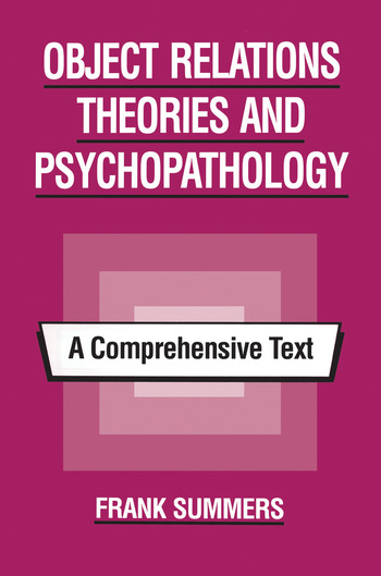 Object Relations Theories and Psychopathology A Comprehensive Text book cover