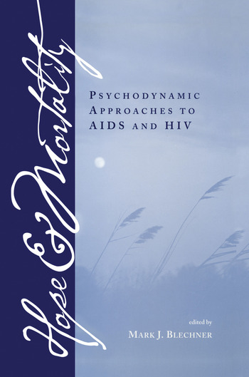 Hope and Mortality Psychodynamic Approaches to AIDS and HIV book cover