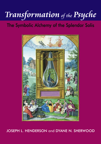 Transformation of the Psyche The Symbolic Alchemy of the Splendor Solis book cover