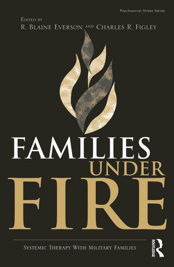 Families Under Fire Systemic Therapy With Military Families book cover