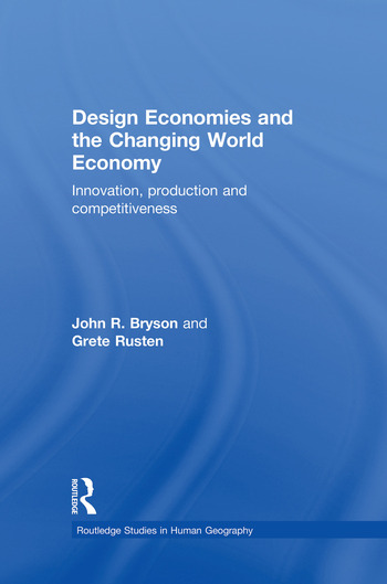 Design Economies and the Changing World Economy Innovation, Production and Competitiveness book cover