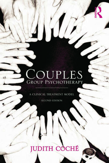 Couples Group Psychotherapy A Clinical Treatment Model book cover