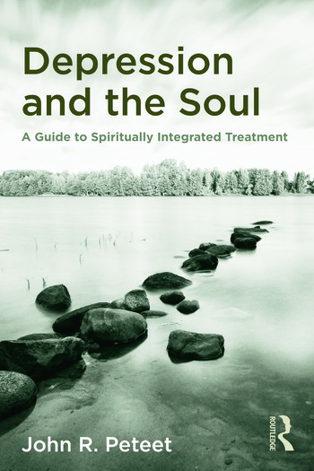 Depression and the Soul A Guide to Spiritually Integrated Treatment book cover