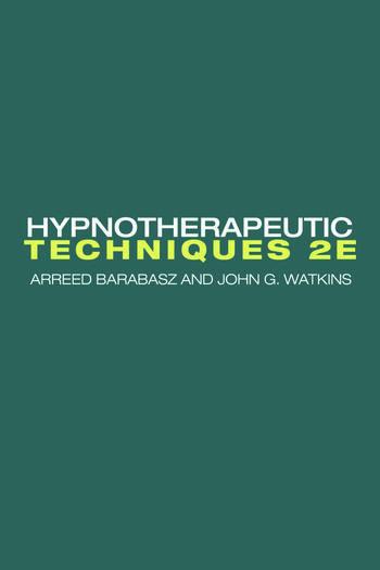 Hypnotherapeutic Techniques Second Edition book cover
