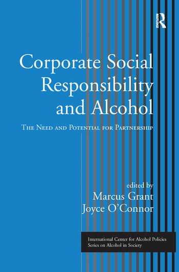 Corporate Social Responsibility and Alcohol The Need and Potential for Partnership book cover