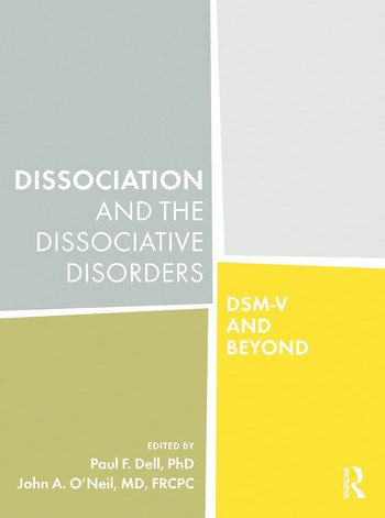 Dissociation and the Dissociative Disorders DSM-V and Beyond book cover