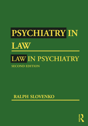 Psychiatry in Law / Law in Psychiatry, Second Edition book cover