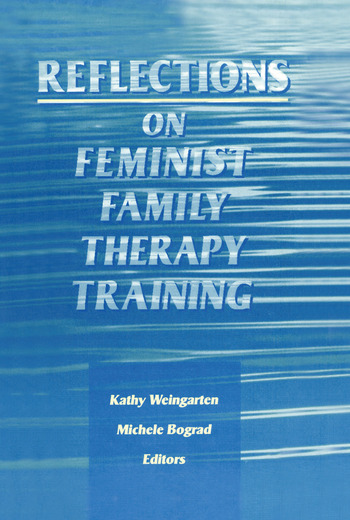 Reflections on Feminist Family Therapy Training book cover