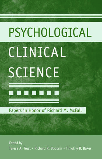Psychological Clinical Science Papers in Honor of Richard M. McFall book cover