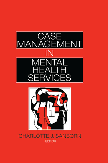 Case Management in Mental Health Services book cover