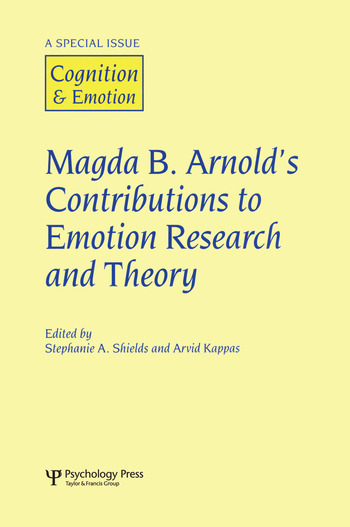 Magda B. Arnold's Contributions to Emotion Research and Theory A Special Issue of Cognition and Emotion book cover