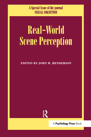 Real World Scene Perception A Special Issue of Visual Cognition book cover