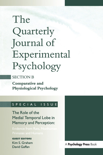 The Role of Medial Temporal Lobe in Memory and Perception: Evidence from Rats, Nonhuman Primates and Humans A Special Issue of the Quarterly Journal of Experimental Psychology, Section B book cover