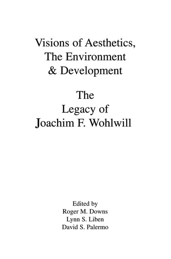 Visions of Aesthetics, the Environment & Development the Legacy of Joachim F. Wohlwill book cover