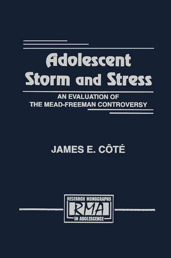 Adolescent Storm and Stress An Evaluation of the Mead-freeman Controversy book cover