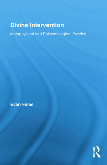 Divine Intervention Metaphysical and Epistemological Puzzles book cover