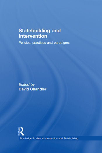 Statebuilding and Intervention Policies, Practices and Paradigms book cover
