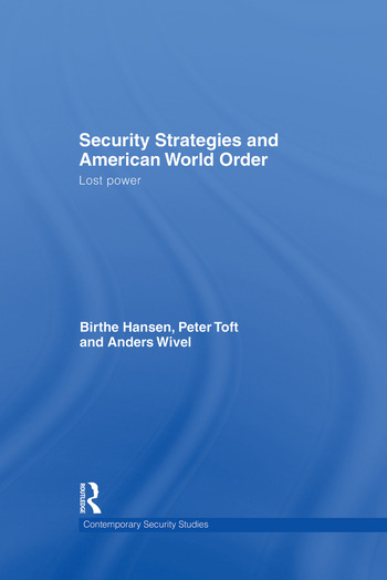 Security Strategies and American World Order Lost Power book cover