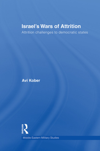 Israel's Wars of Attrition Attrition Challenges to Democratic States book cover