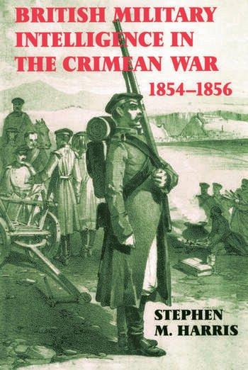 British Military Intelligence in the Crimean War, 1854-1856 book cover