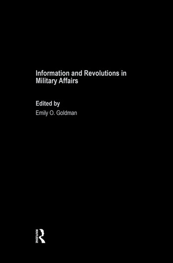 Information and Revolutions in Military Affairs book cover
