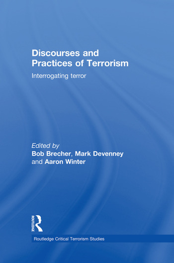 Discourses and Practices of Terrorism Interrogating Terror book cover