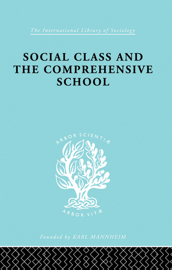 Social Class and the Comprehensive School book cover