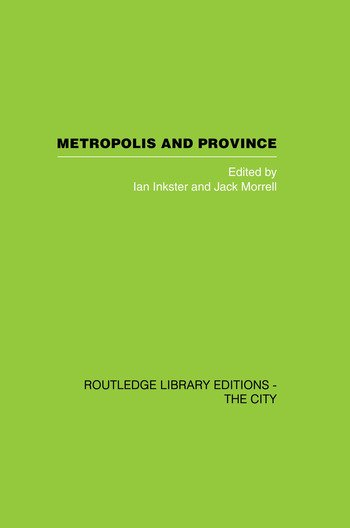 Metropolis and Province Science in British Culture, 1780 - 1850 book cover