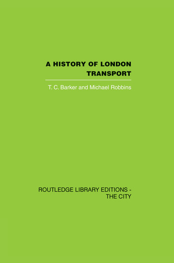 A History of London Transport The Nineteenth Century book cover