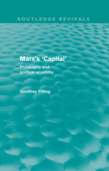 Marx's 'Capital' (Routledge Revivals) Philosophy and Political Economy book cover