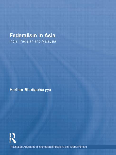 Federalism in Asia India, Pakistan and Malaysia book cover