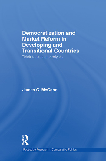 Democratization and Market Reform in Developing and Transitional Countries Think Tanks as Catalysts book cover