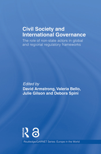 Civil Society and International Governance The Role of Non-State Actors in the EU, Africa, Asia and Middle East book cover