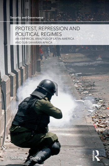Protest, Repression and Political Regimes An Empirical Analysis of Latin America and sub-Saharan Africa book cover