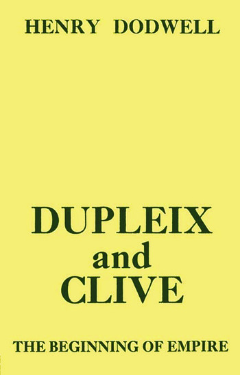 Dupleix and Clive Beginning of Empire book cover