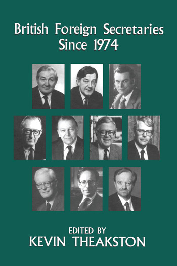 British Foreign Secretaries Since 1974 book cover