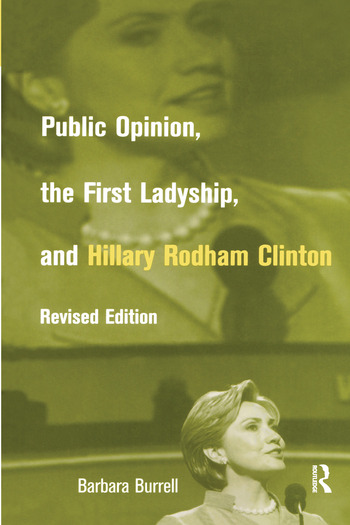 Public Opinion, the First Ladyship, and Hillary Rodham Clinton book cover