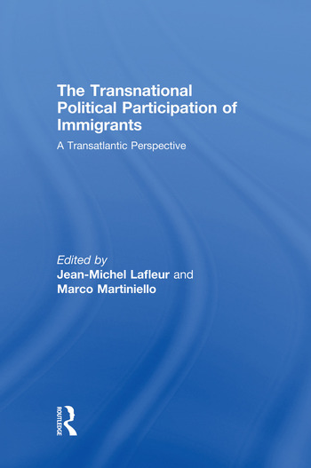 The Transnational Political Participation of Immigrants A Transatlantic Perspective book cover