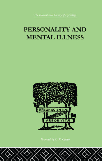 Personality and Mental Illness An Essay in Psychiatric Diagnosis book cover