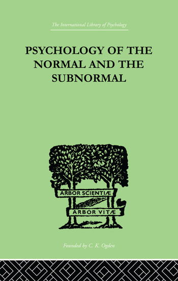 Psychology Of The Normal And The Subnormal book cover