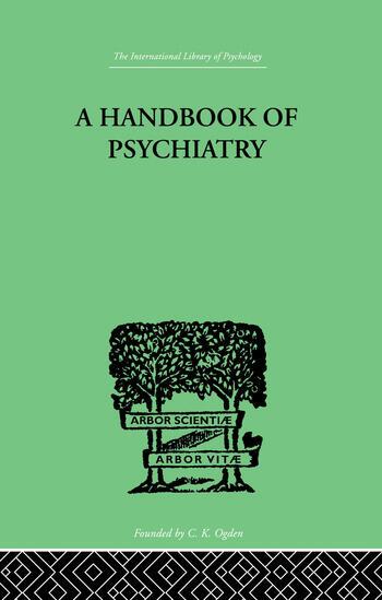 A Handbook Of Psychiatry book cover