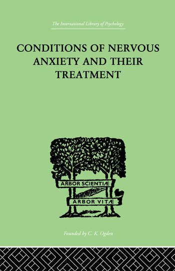 Conditions Of Nervous Anxiety And Their Treatment book cover