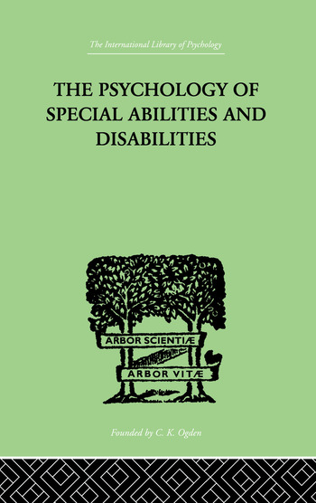 The Psychology Of Special Abilities And Disabilities book cover