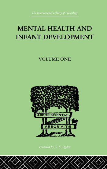 Mental Health And Infant Development Volume One: Papers and Discussions book cover