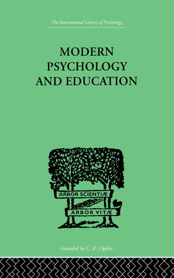 Modern Psychology And Education A TEXT-BOOK OF PSYCHOLOGY FOR STUDENTS IN TRAINING COLLEGES and book cover