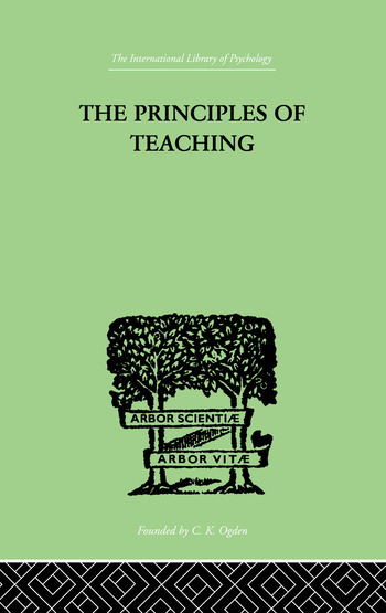 The Principles of Teaching Based on Psychology book cover